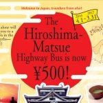 HIROSHIMA – MATSUE 500YEN BUS