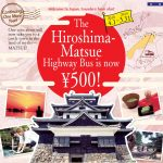 HIROSHIMA – MATSUE 500YEN BUS (4/1/2018 ~ 3/31/2019)