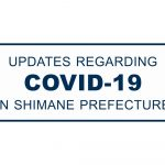 *Updated 8/3* Coronavirus in Shimane Prefecture: Latest Information and Advice