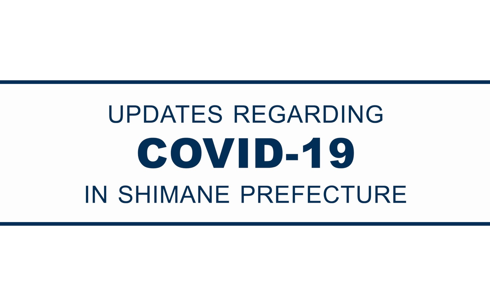 COVID-19 Information Updates