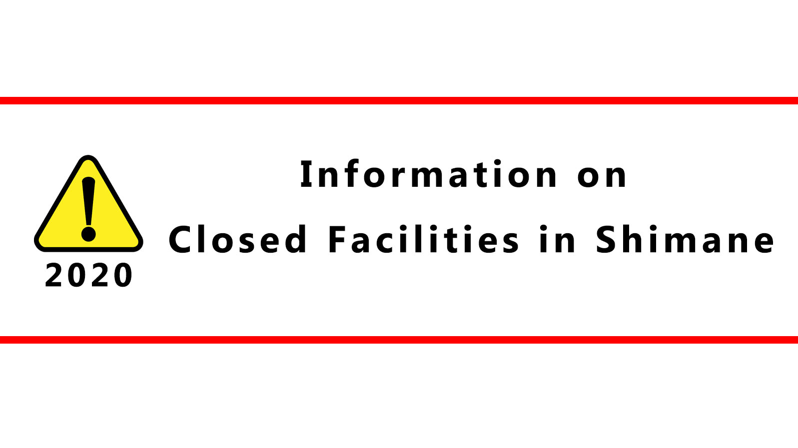 Information on Closed Facilities