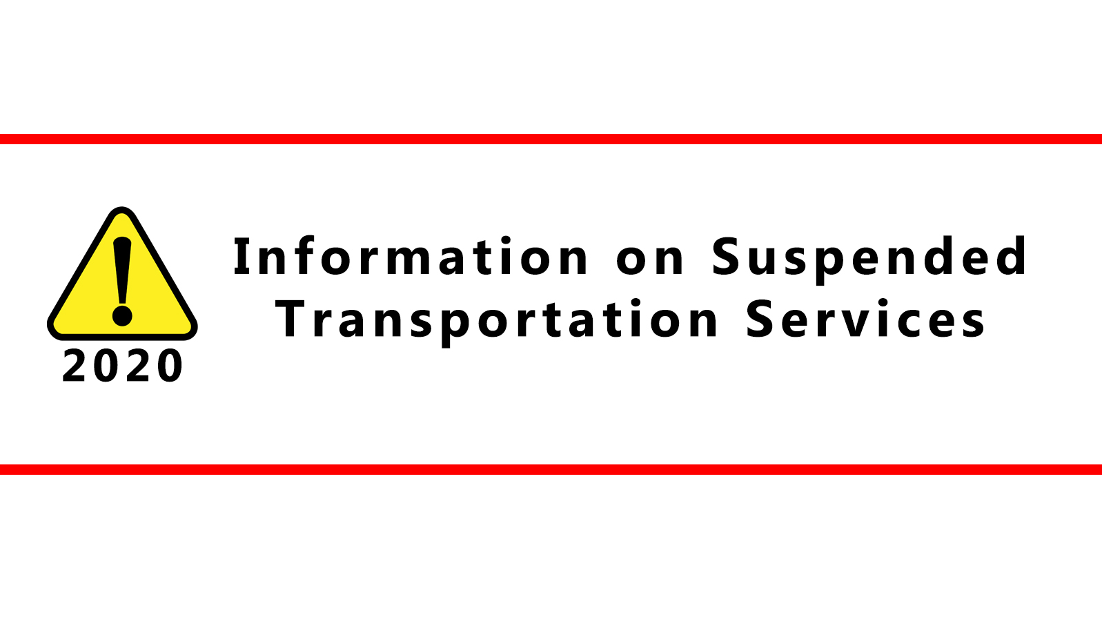 Suspended Transportation Services